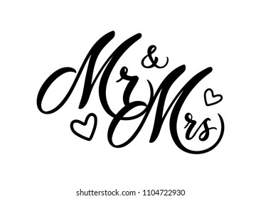Wedding mr and mrs word art vector design. Hand drawn lettering. Wedding invitation card design. Modern calligraphy mr and mrs on white background.