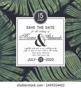 Wedding or party invitation template with  big leaves of banana palm. Vintage Save the Date card with botanical design in realistic style. Trendy template design for poster, flyer, brochur, cover.