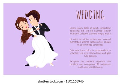 Wedding poster happy newlywed couple dancing first dance. Just married husband and wife in white dress and black suit smiling and going to kiss. Vector illustration in flat cartoon style