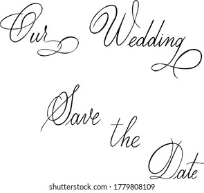 Wedding quote. Good for wedding invitations, typography and banners. Copperplate style, pointed pen technique.