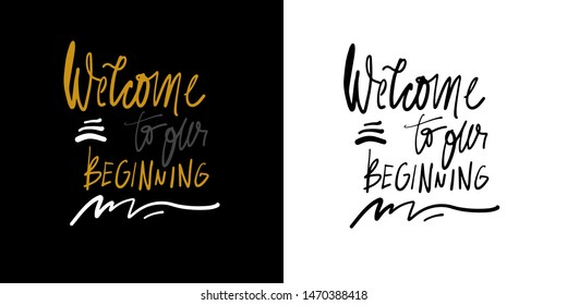 Wedding sign for your design. Welcome to our begging