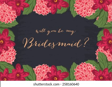 """Wedding Template invitation featuring the words """"Will you be my bridesmaid?"""""""