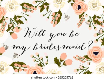 "Wedding Template invitation featuring the words ""Will you be my bridesmaid?"""