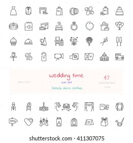 Wedding Time big line icon set of 47 modern stylish outline icons. Pixel perfect.