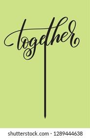 """Wedding topper """"Together"""""""