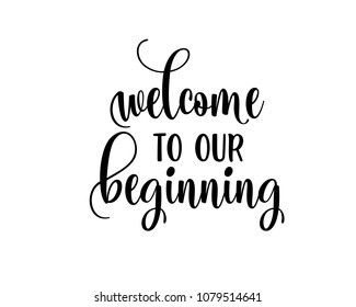 Wedding typography script word art text overlays vector graphic design for welcome to our beginning