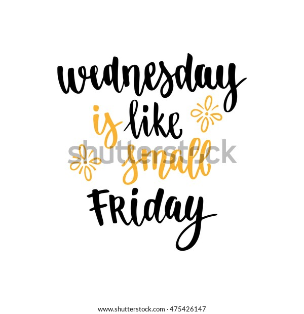 Week Days Motivation Quotes Wednesday Vector Stock Image ...
