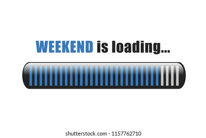 weekend is loading blue bar vector illustration EPS10