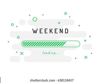 Weekend loading - vector illustration. Grey background.