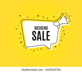 Weekend Sale. Megaphone banner. Special offer price sign. Advertising Discounts symbol. Loudspeaker with speech bubble. Weekend sale sign. Marketing and advertising tag. Vector