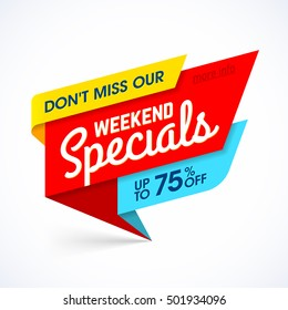 Weekend Specials sale banner, weekend special offer, big sale. Vector illustration.