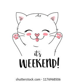 its Weekend, vector print with happy cute cat