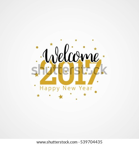 Welcome 2017 Creative Numbers Happy New Stock Vector (Royalty Free ...