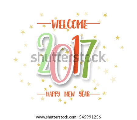 Welcome 2017 Happy New Year Greeting Stock Vector (Royalty Free ...