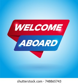 WELCOME ABOARD arrow tag sign.