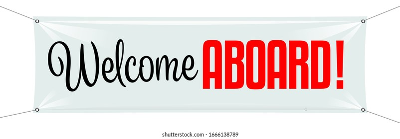 Welcome aboard on white banner