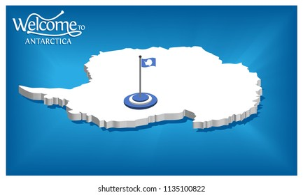 Welcome to Antartica poster with Antartica flag,  time to travel Antartica. vector illustration isolated