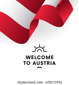 Welcome to Austria. Austria flag. Vector