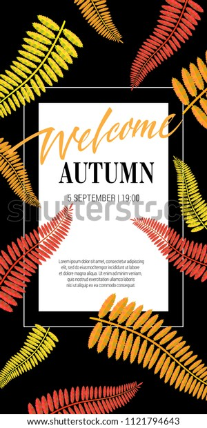 Welcome autumn lettering with leaves. Autumn offer or sale advertising design. Handwritten and typed text, calligraphy. For leaflets, brochures, invitations, posters or banners.