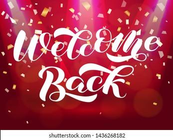Welcome back brush lettering. Vector illustration for card or banner