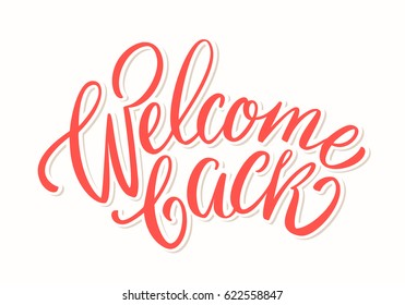 Welcome back card. Lettering.