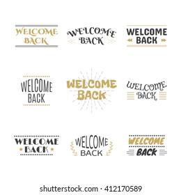 Welcome back collection. Set of labels, emblems, stickers or badges. Decorative elements for your design. Postcards. Vector illustration