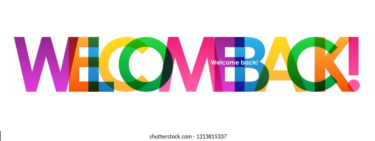 WELCOME BACK! colorful letters banner