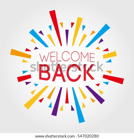 Welcome Back Poster Banner Greeting Template Stock Vector Royalty