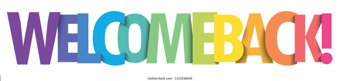 WELCOME BACK! rainbow gradient vector typography banner
