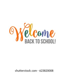 Welcome back to school brush lettering poster, banner, postcard design, vector illustration isolated on white background. Hand written welcome back to school poster, banner, card
