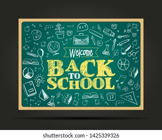 Welcome back to school Concept, Template, Banner, Logo Design, Icon, Poster, Label, Web Header, Background Mnemonic with school elements on blackboard - Vector, Illustration