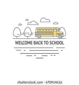 Welcome back to school illustration. Linear illustration of school bus. EPS 10. RGB