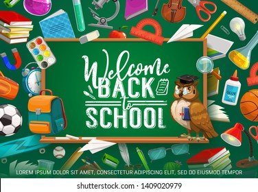 Welcome back to school inscription on chalkboard, frame of stationery tools. Vector piles of book and lamp, glasses and chemical flask, protractor, watercolor paintings. Basketball ball and microscope