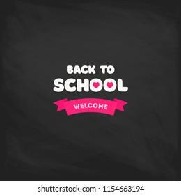 Welcome back to school label on a chalkboard. School Background. Back to school sale tag. Vector illustration. Hand drawn lettering badges. Typography emblem set