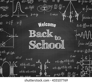 Welcome back to school with physics formulas and figure on school blackboard on background. School education vector background