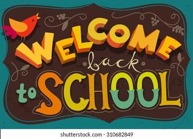 Welcome back to school poster. Blackboard design. School poster.