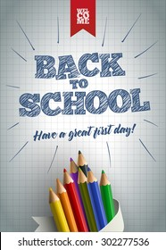Welcome back to school poster design template. Hand drawn Back to School text with colored pencils on paper. Vector illustration. Elements are layered separately in vector file. Easy editable.