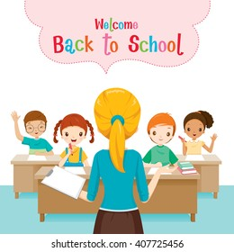 Welcome Back To School With Teacher Teaching Students In Classroom, World Book Day, Stationery, Book, Children, Supplies, Educational Subject