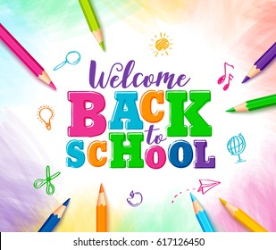 Welcome back to school vector design with colorful text and drawings by colored pencils in white background. Vector illustration.