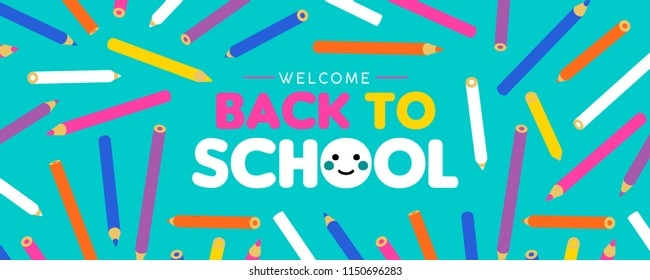 Welcome Back to School web banner, colorful art pencil decoration for kids and fun typography quote. EPS10 vector.