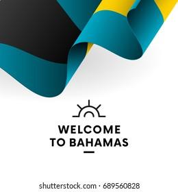 Welcome to Bahamas. Bahamas flag. Patriotic design. Vector illustration.
