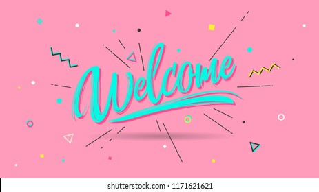 Welcome banner, speech trendy poster and sticker concept. Memphis geometric style with text welcome. Icon message welcome cloud talk for banner, poster, web. Pink background. Vector Illustration