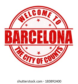 Welcome to Barcelona, The City of Counts grunge rubber stamp on white, vector illustration
