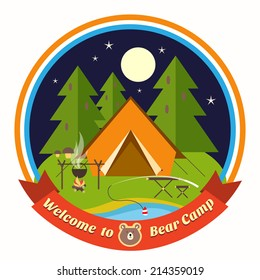 Welcome To Bear Camp circular colored vector badge with a drawing of a tent in a forest at night with a cooking fire and fishing rod in a lake or stream with a ribbon banner below containing the text
