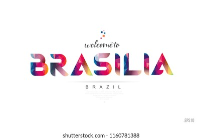 Welcome to brasilia brazil card and letter design in colorful rainbow color and typographic icon design