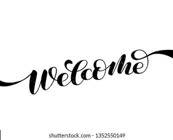 Welcome brush lettering. Vector illustration for decoration or banner