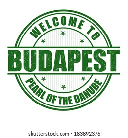 Welcome to Budapest, Pearl of the Danube grunge rubber stamp on white, vector illustration