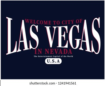 WELCOME TO CITY OF LAS VEGAS ,varsity,slogan graphic for t-shirt,vector,with white text and dark blue background