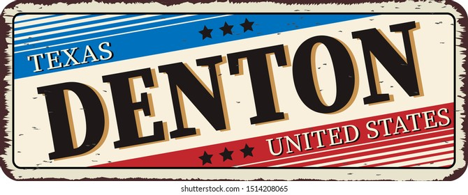 welcome to Denton texas - Vector illustration - vintage rusty metal sign