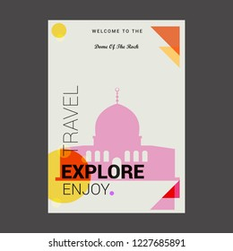 Welcome to The Dome of the Rock Shrine, Jerusalem Explore, Travel Enjoy Poster Template